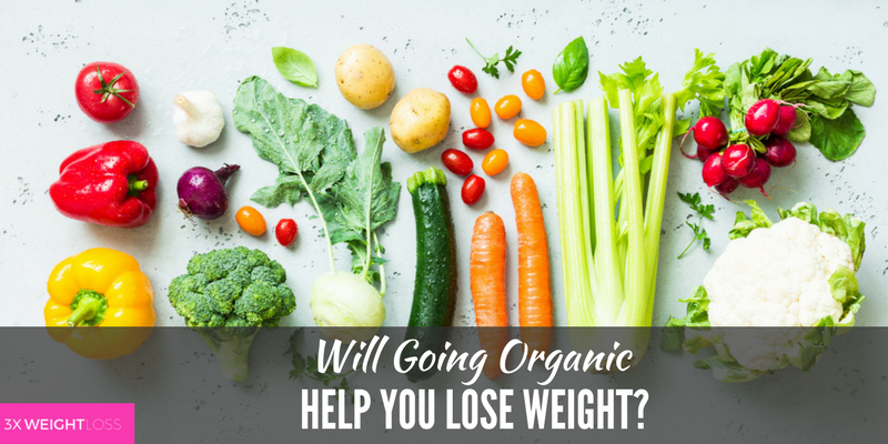 Will Going Organic Help You Lose Weight?